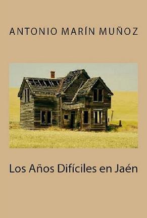 20120607164754-los-anos-dificiles-en-jaen.jpg